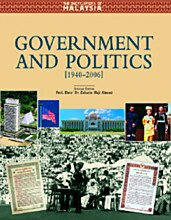 The Encyclopedia of Malaysia: Government and Politics (1940-2006)