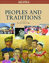 The Encyclopedia of Malaysia: Peoples and Traditions