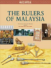 The Encyclopedia of Malaysia: The Rulers of Malaysia