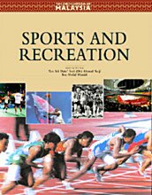 The Encyclopedia of Malaysia: Sports and Recreation