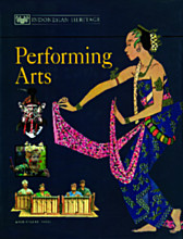 The Indonesian Heritage Series: Performing Arts