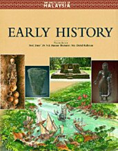 The Encyclopedia of Malaysia: Early History